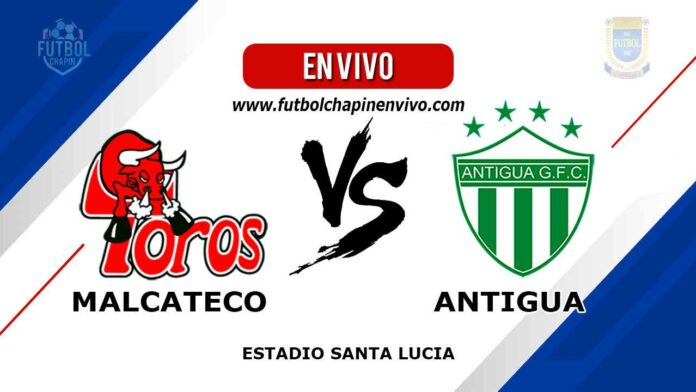 Malacateco-vs-Antigua-en-vivo