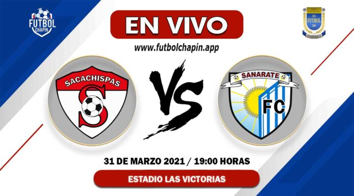 Sacachispas-vs-Sanarate-en-vivo