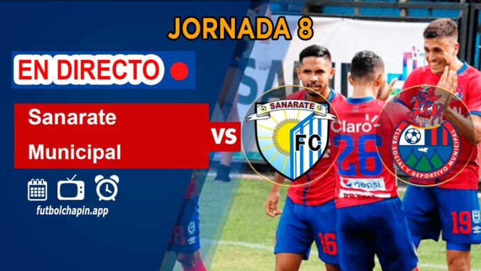 Sanarate-vs-Municipal-en-directo